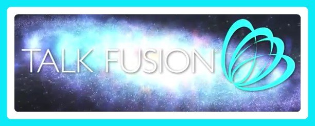Talk Fusion Business Opportunity