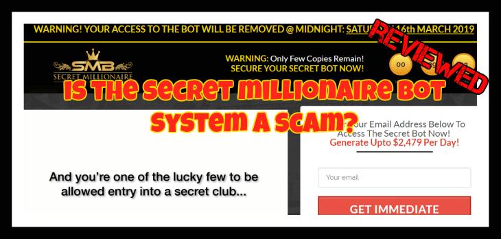 Secret Millionaire Bot Review is secret millionaire bot a scam