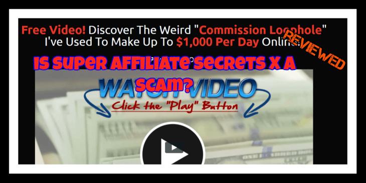 super affiliate secrets x review featured image