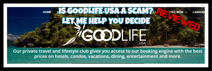Is Goodlife Usa a scam? Let me Help you decide