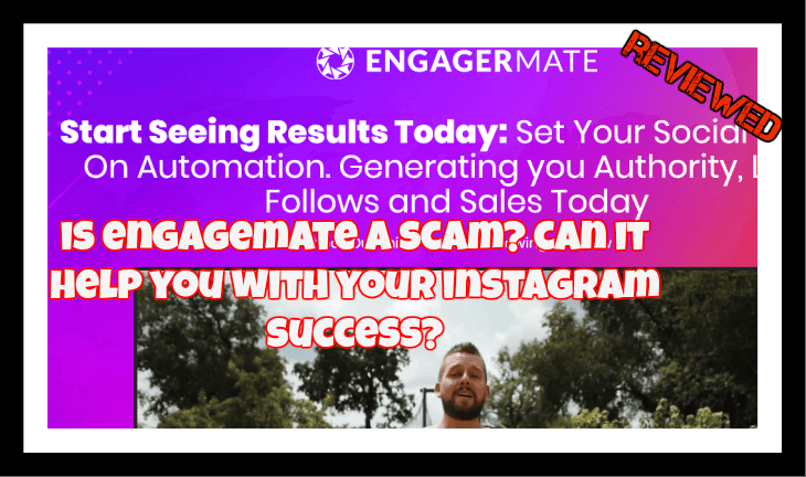 Engagermate Review is Engagermate a scam