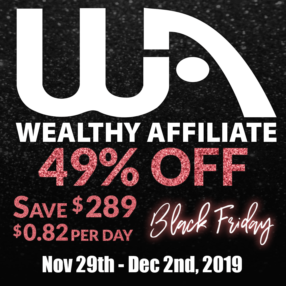Wealthy Affiliate Black Friday deal1