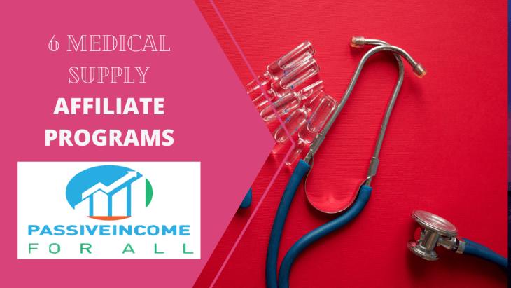 6 Medical Supply Affiliate Programs